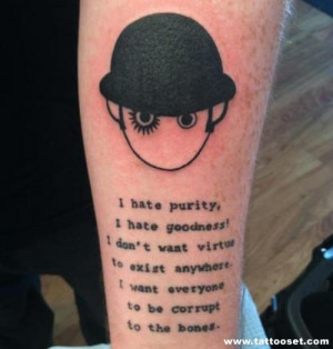 orange quote tattoo a clockwork orange quote tattoo a clockwork orange ...