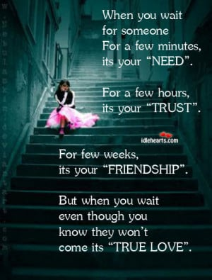 True Love Is When You Wait, Even If Its Forever., Forever, Love, True ...