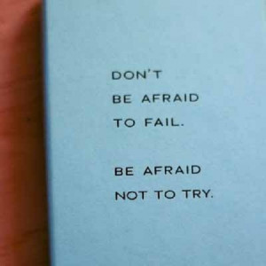 Words To Live By: Quotes on Taking Risks