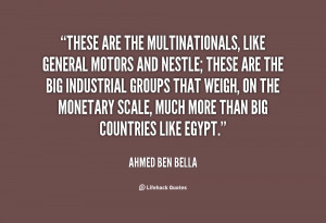quote-Ahmed-Ben-Bella-these-are-the-multinationals-like-general-motors ...