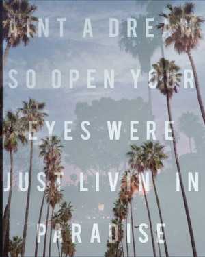 Paradise Jack Gilinsky And Johnson Song Quotes