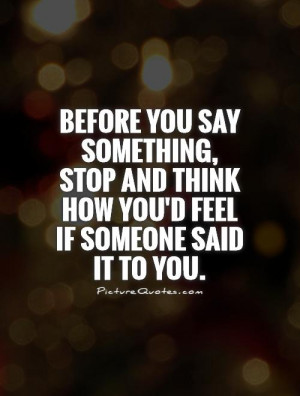 Think Before You Speak Quotes