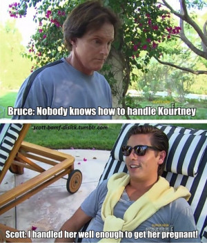 ... with the kardashians KUWTK bruce jenner lord disick scott disick funny