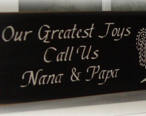 nana and papa wood sign our greate st joys call us nana and papa photo