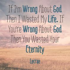 Lecrae quotes. (something to think about, but our Holy God requires ...