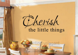 Cherish-The-Little-Things-Vinyl-Decal-Wall-Stickers-Lettering-Quote ...