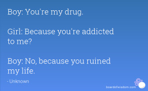 drugs ruined my life My life has never been the same since i decided to inject drugs.
