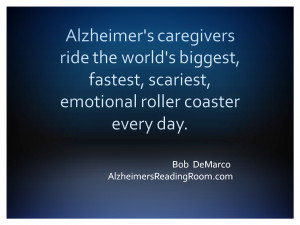 ... is the most horrific feeling of them all for an Alzheimer's caregiver
