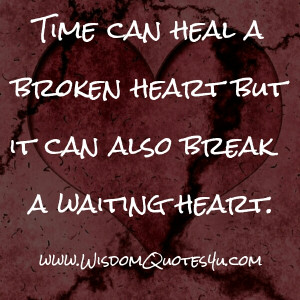 Take Time To Heal Broken Hearts Quotes