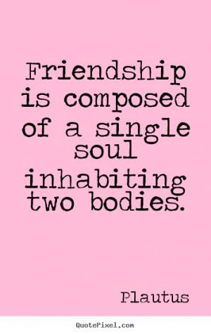 Soul Friend Quotes