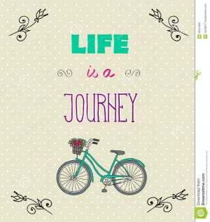 ... : Typographic Background with Motivational Quotes, Life is a jorney