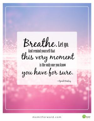 Just Breathe Quotes Breathe quote