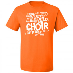 choir t shirts t shirt neon orange funny choir design is great on a t ...