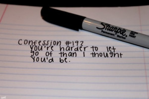 confession, hard to let go, quote, sharpie, writing