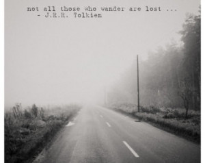 ... , winter, fog, inspirational quote, Tolkien quote, wanderlust