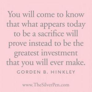 President Hinckley on sacrifice