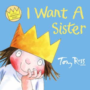 """... Want A Sister (A Little Princess Story)"""" as Want to Read"""
