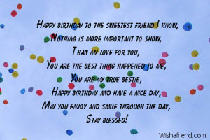to you my friend happy birthday to the sweetest friend i know nothing ...