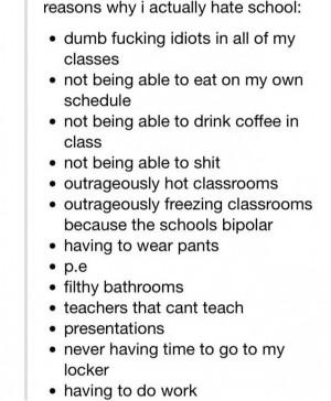 reasons why I hate school