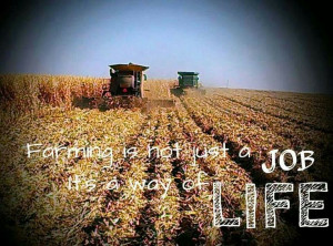 Farming Quotes Farm life ♡