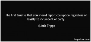 The first tenet is that you should report corruption regardless of ...