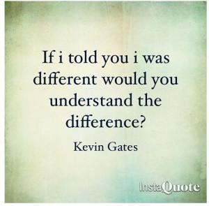 ... Kevin Gates Quotes, Gates Baby, Kevin Gates Lyrics, Idgt Kevin Gates
