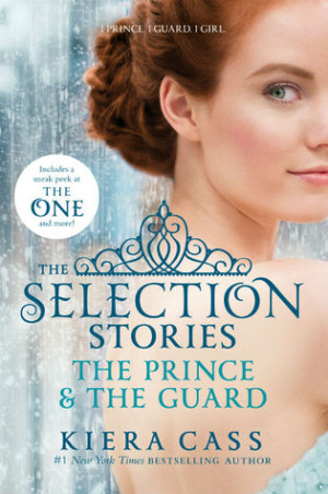 "Start by marking ""The Selection Stories: The Prince & The Guard (The ..."
