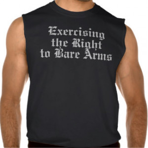 The Right to Bare Arms (2nd Amendment) Sleeveless Tees