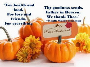 This short quotes of Raplh Waldo Emerson pray that for health and food ...