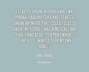 quote-Avril-Lavigne-i-started-singing-in-church-and-i-115482.png