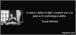 nation's ability to fight a modern war is as good as its ...