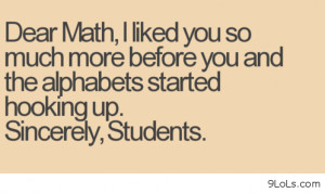 Dear math, from students - Funny Pictures, Funny Quotes, Funny Videos ...