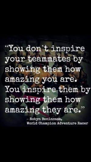 ... Your Teammates By Showing Them How Amazing You Are - Basketball Quote