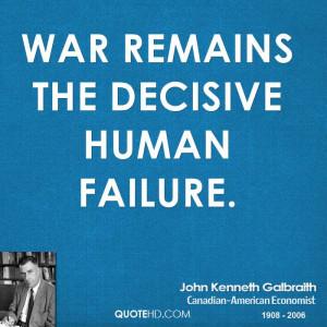 John Kenneth Galbraith War Quotes