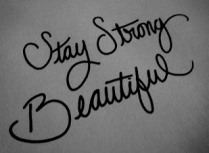 Favourite Quotes: Stay Strong