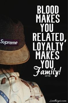 have a strong bond with my family..we don't