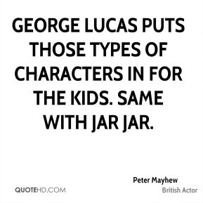 peter-mayhew-peter-mayhew-george-lucas-puts-those-types-of-characters ...