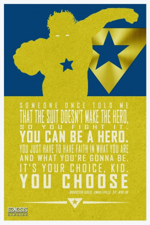 quote from Smallville, but it looks cool and is a good enough quote ...