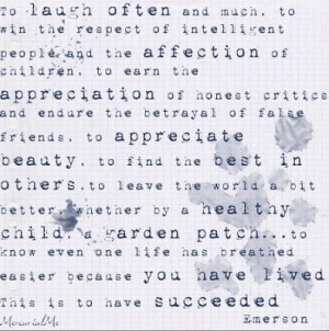 wonderful quote by Ralph Waldo Emerson . . .