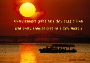Good Morning Sunrise Quotes Every sunrise