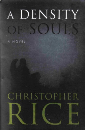 Background Reading for My Novel, Part III: A Density of Souls