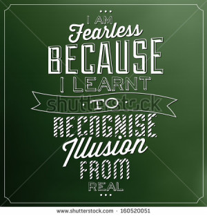 Quote Typographic Background / I Am Fearless Because I Learnt To ...