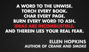 Ellen Hopkins | Community Post: 11 Quotes From Authors On Censorship ...