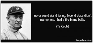 More Ty Cobb Quotes