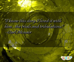 Quotes about Tribulations