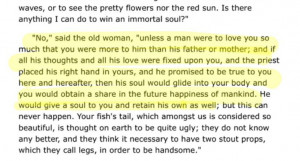 this Quote from little mermaid! :) about how to have a immortal soul ...