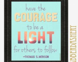 ... Thomas S. Monson quote Printable 8x10 LDS Mormon Quote Typography