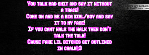 Quotes About Bitches Talking Shit