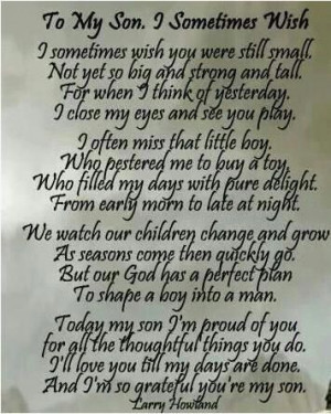 To my son too ... because he's a wonderful son and I love him from ...