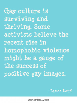 Gay Quotes and Sayings
